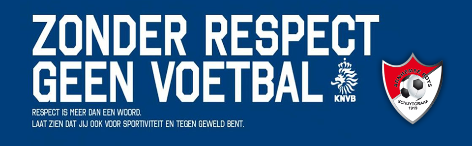 Zonder Respect Geen Voetbal KNVB - Arnhemse Boys