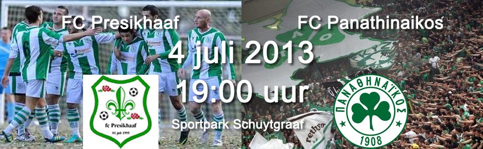 FC Presikhaaf - FC Panathinaikos