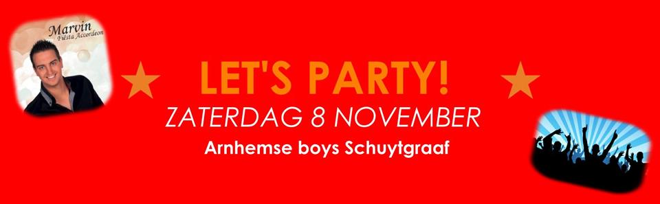 Lets party 8 november 2014 Arnhemse Boys